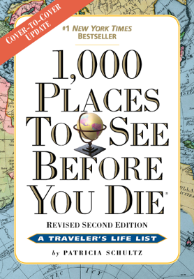 1,000 Places to See Before You Die - Patricia Schultz book