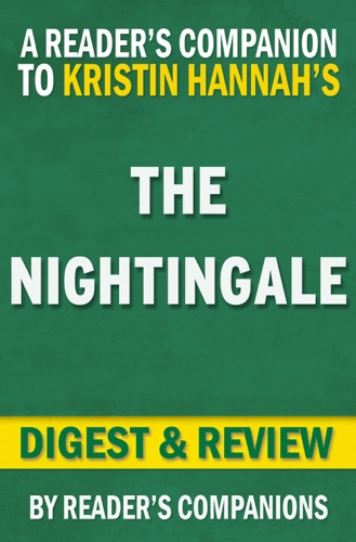 Reader's Companion - The Nightingale by Kristin Hannah I Digest & Review