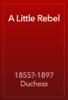 1855?-1897 Duchess - A Little Rebel artwork