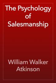 The Psychology of Salesmanship