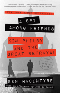 A Spy Among Friends Summary