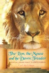 The Lion The Mouse And The Dawn Treader