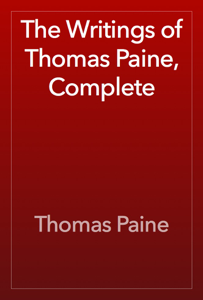The Writings of Thomas Paine, Complete Book Review
