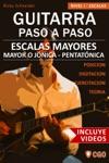 Escalas Mayores Guitarra Paso A Paso