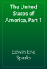 Edwin Erle Sparks - The United States of America, Part 1 artwork
