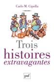 Download and Read Online Trois histoires extravagantes