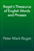 Peter Mark Roget - Roget's Thesaurus of English Words and Phrases artwork