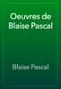 Blaise Pascal - Oeuvres de Blaise Pascal illustration