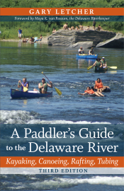 A Paddler's Guide to the Delaware River: Third Edition