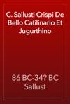 C Sallusti Crispi De Bello Catilinario Et Jugurthino