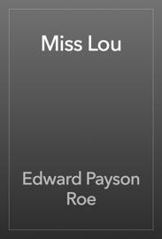 MISS LOU