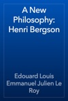 A New Philosophy Henri Bergson