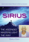 Sirius The Ascended Masters Light The Way