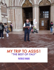 My Trip to Assisi