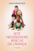 Sete necessidades básicas da criança Book Cover