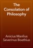 Anicius Manlius Severinus Boethius - The Consolation of Philosophy artwork