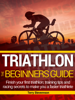 Terry Stevennson - Triathlon: The Beginners Guide artwork