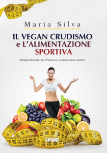 Il vegan crudismo e l'alimentazione sportiva Copertina del libro