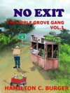 NO EXIT The Apple Grove Gang 1