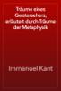 Immanuel Kant - Träume eines Geistersehers, erläutert durch Träume der Metaphysik artwork
