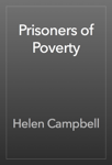 Prisoners of Poverty