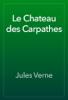Jules Verne - Le Chateau des Carpathes artwork