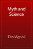 Tito Vignoli - Myth and Science artwork