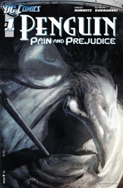 Penguin: Pain & Prejudice (2011-) #1 PDF Download