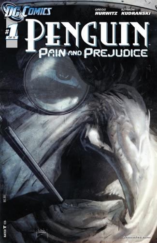 Gregg Hurwitz & Szymon Kudranski - Penguin: Pain & Prejudice (2011-) #1
