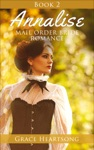 Mail Order Bride Annalise - Book 2