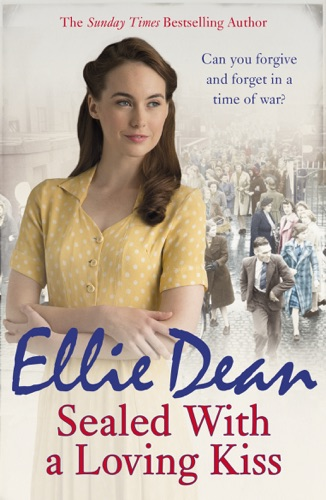 Ellie Dean - Sealed With a Loving Kiss