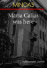 Minoas - Maria Callas Was Here artwork