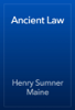 Henry Sumner Maine - Ancient Law artwork