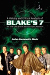 A History And Critical Analysis Of Blakes 7 The 1978-1981 British Television Space Adventure