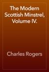 The Modern Scottish Minstrel Volume IV