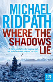 Where the Shadows Lie - Michael Ridpath book summary