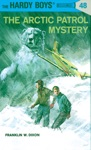 Hardy Boys 48 The Arctic Patrol Mystery