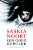 Saskia Noort - Een goed huwelijk kunstwerk