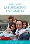 Textos Sobre La Educacin En Familia