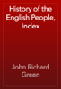 John Richard Green - History of the English People, Index artwork