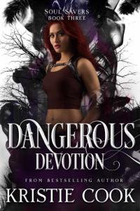 Dangerous Devotion Cover Book