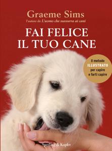 Fai felice il tuo cane Libro Cover