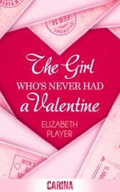 The Girl Who S Never Had A Valentine