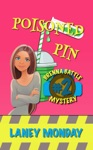 Poisoned Pin A Cozy Mystery