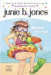 Junie B Jones 26 Aloha-ha-ha