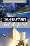 Cheap Bastards Guide To Los Angeles