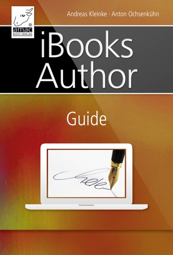 Read iBooks Author Guide online free by Andreas Kleinke