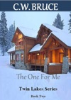 The One For Me Twin Lakes Series Book 2