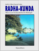 Radha-kunda: India's Most Sacred Lake - Where Lord Krishna Bathed At Midnight
