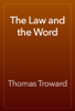 Thomas Troward - The Law and the Word artwork